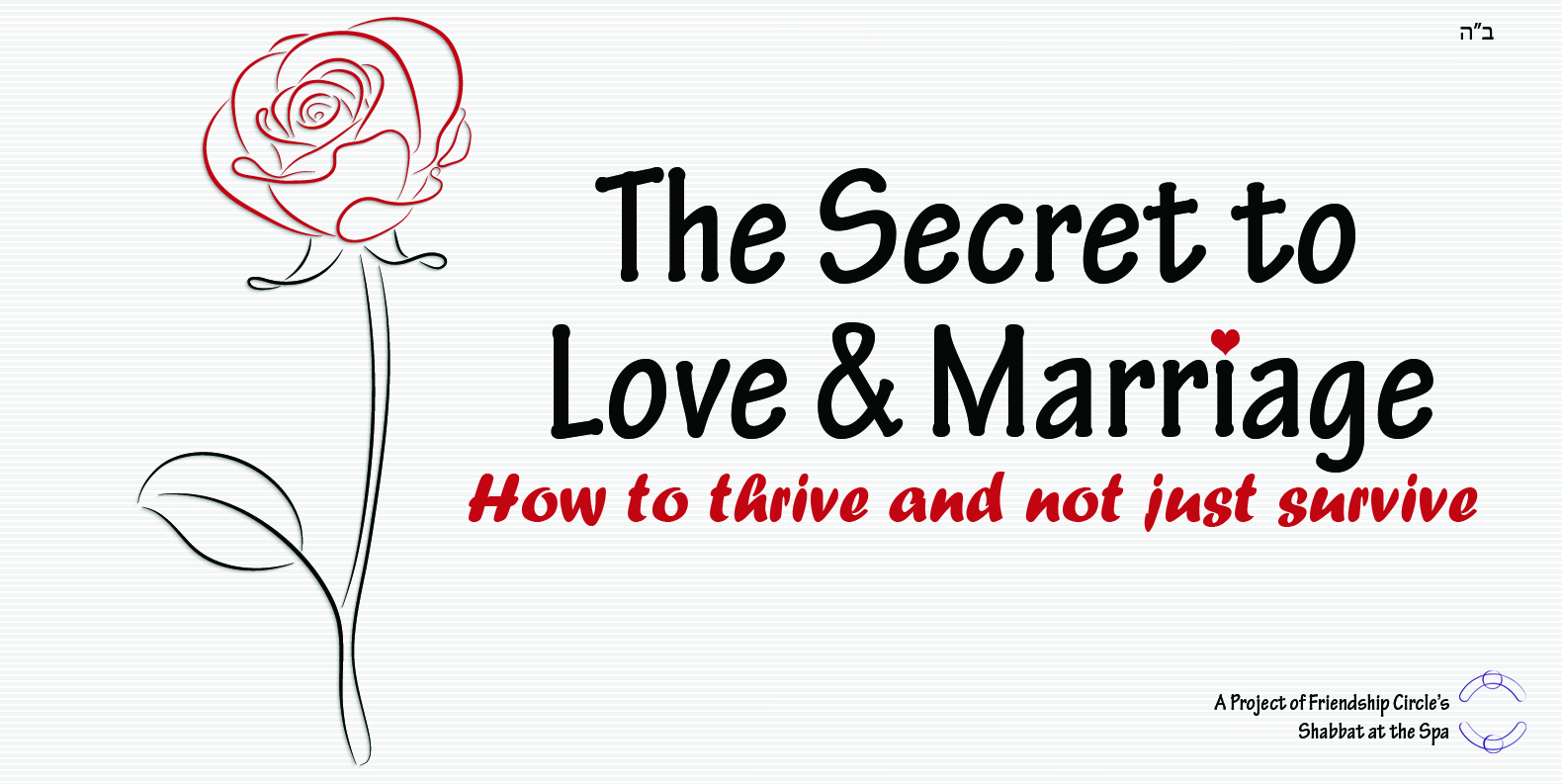 The Secret to Love and Marriage